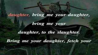 Iron Maiden Bring Your Daughter to the Slaughter (Karaoke)