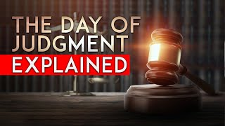 The Day of Judgment Explained (PRE-RECORDED REPLAY)