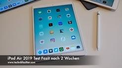 iPad Air 2019 Test Fazit nach 2 Wochen