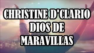 Christine D'Clario - Dios de Maravillas (Pista Karaoke) (Resubido)