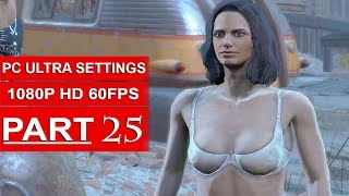Fallout 4 Gameplay Walkthrough Part 25 [1080p 60FPS PC ULTRA Settings] - No Commentary