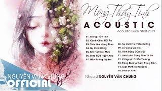 Mộng Thủy Tinh - Acoustic Buồn Nhất | Những Bản Acoustic Cover Nhẹ Nhàng Dễ Nghe Dễ Khóc 2019