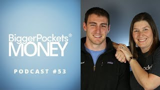 2018 Financial Freedom Lessons With Scott & Mindy | BiggerPockets Money Podcast 53