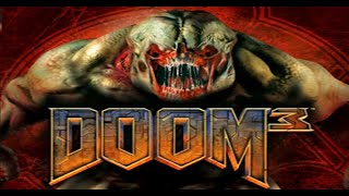 Doom 3 Full Gameplay Walkthrough