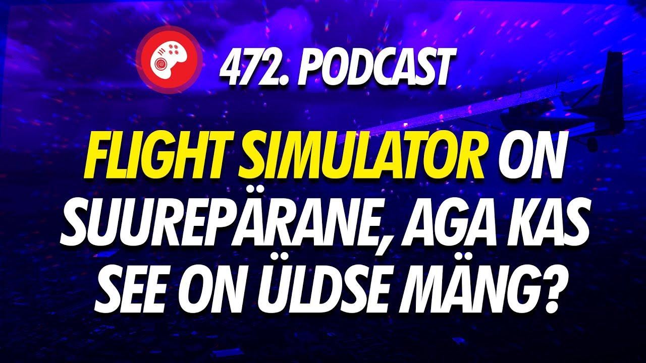 472. saade: Flight Simulator on suurepärane, aga kas see on üldse mäng?