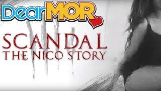 "Dear MOR: ""Scandal"" The Nico Story 01-02-17"