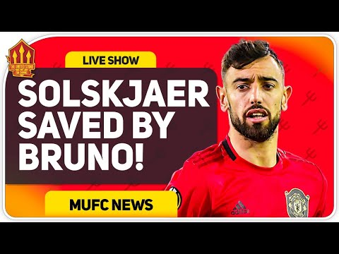 "Bruno Fernandes ""Saved Solskjaer's Job!"" Man Utd News Now"