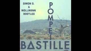 Bastille - Pompeii (Simon O. & Mollmann Bootleg) (Original Mix) |FREE DOWNLOAD|