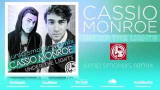 "Cassio Monroe ""Under The Lights"" Jump Smokers Remix"