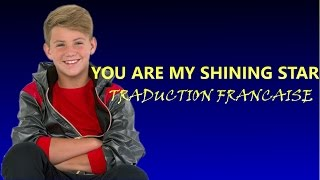 MattyB - You Are My Shining Star - Traduction Française