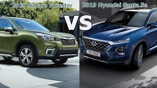 2019 Subaru Forester vs 2019 Hyundai Santa Fe [Lastest News]