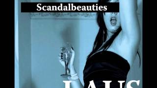 Repeat youtube video Laus - Scandalbeauties