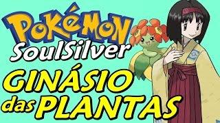 Pokémon SoulSilver (Detonado - Parte 30) - Ginásio de Planta da Erika