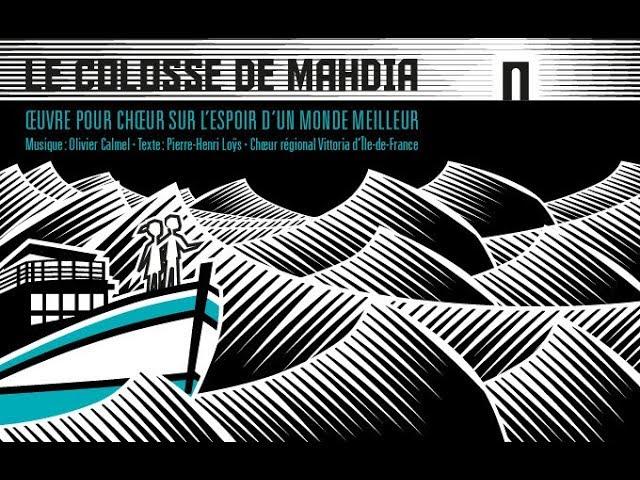 Le Colosse de Mahdia (extraits) - Olivier Calmel - Chœur Vittoria