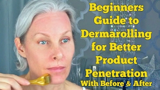Beginners Guide to Dermarolling for Better Product Penetration With Before & After