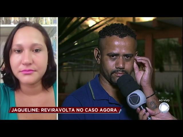 Caso Jaqueline: marido revela que agrediu a mulher antes do desaparecimento