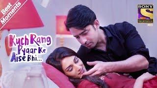 Kuch Rang Pyar Ke Aise Bhi   Dev & Sonakshi Get Cosy   Best Moments