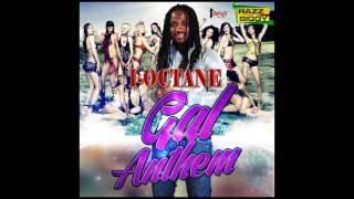 I-Octane - Gal Anthem | Every Gal | Full Song | Razz N Biggy | May 2013