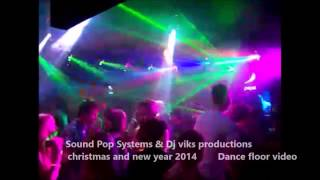 Copy of Dj Viks Productions & sound Pop Systems - Christmas and New year Party 2014