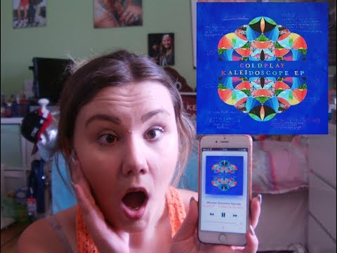 Huge Coldplay Fan Reacts To Kaleidoscope EP | maybeitsmeonline