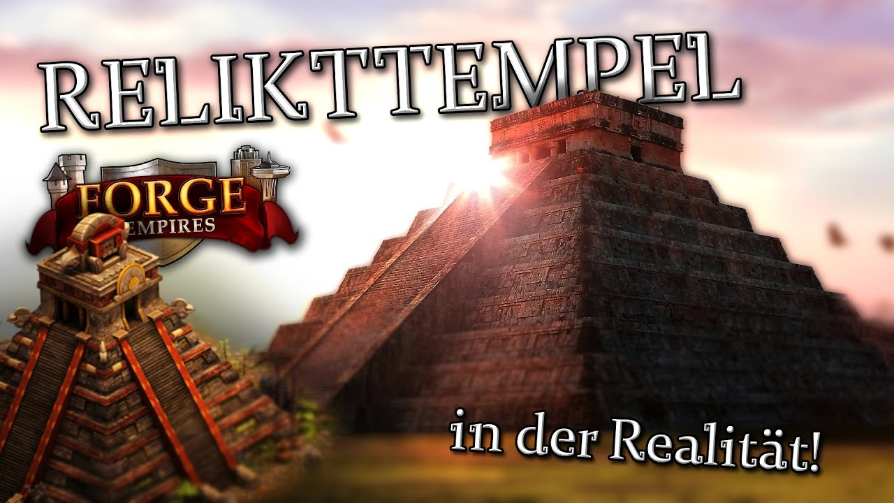 Forge Of Empire Relikttempel
