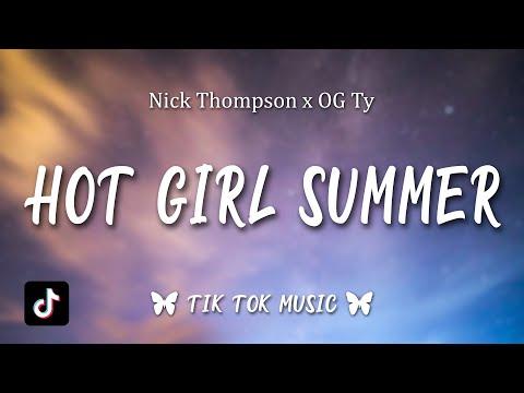 Nick Thompson x OG Ty - Hot Girl Summer