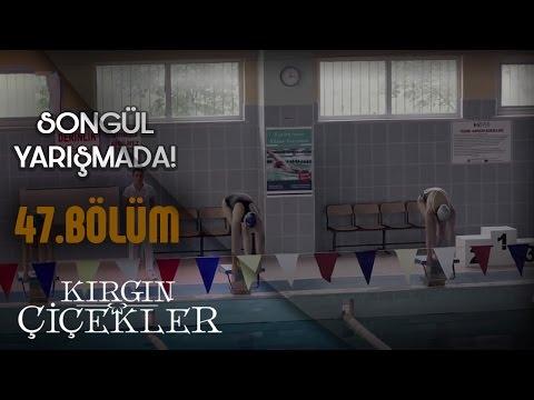 Kırgın Çiçekler 47.Bölüm Klip - Songül yüzme yarışmasında!