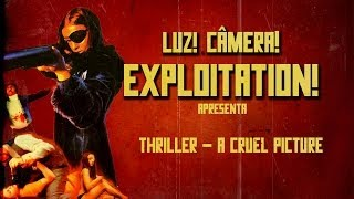 Video Luz! Câmera! Exploitation! #05 - Thriller - A Cruel Picture (1973) download MP3, 3GP, MP4, WEBM, AVI, FLV Juni 2018