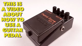 HOW TO - USE A GUITAR PEDAL