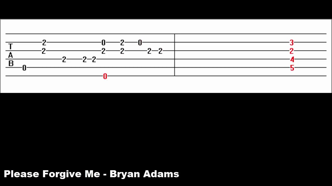 Please Forgive Me - Bryan Adams (Guitar Tab)