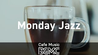 monday-jazz-happy-morning-relaxing-jazz-music-for-wake-up-work-study
