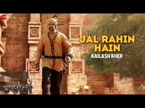 Jal Rahin Hain - Baahubali - The ...