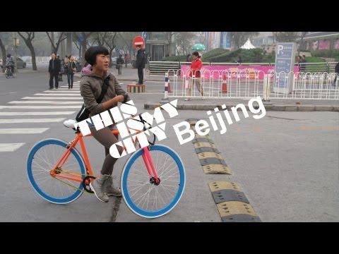 This Is My City - Episode 5 - Beijing