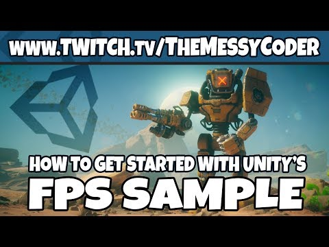 Unity 2018 FPS Sample Game - How To Get Started
