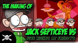 The Making Of - Jack Septiceye Vs. Five Nights At Freddy's thumbnail