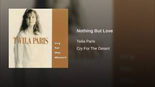Watch Twila Paris Nothing But Love video