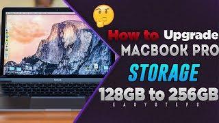 How To Upgrade MacBook Pro Storage 128GB To 256GB Flash Drive