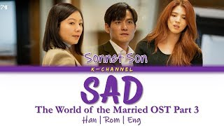 Download lagu Sad - Sonnet Son 손승연 | The World of the Married 부부의 세계 OST Part 3 | Lyrics 가사 | Han/Rom/Eng