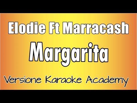 Karaoke Italiano - Elodie Ft Marracash - Margarita