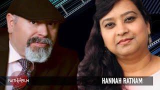 Faith On Film #87 Hannah Ratnam