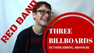 THREE BILLBOARDS OUTSIDE EBBING, MISSOURI Red Band Trailer Reaction!!!