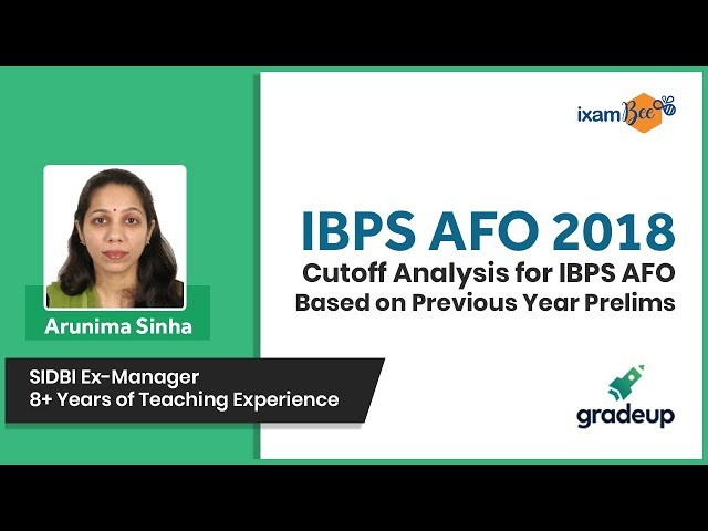 Master Series for IBPS AFO 2018 Exam | Cutoff Analysis for IBPS AFO Prelims - Class 18