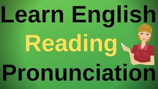 Learn English Reading Pronunciation English Speaking language Conversation