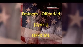 Download Eminem - Offended [Lyrics] *OFFICIAL* MP3 song and Music Video