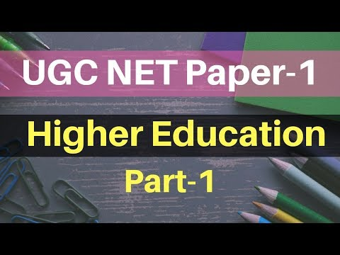 Higher Education System in India For UGC NET Paper-1