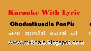 ChandraThundin Pon Pira Kandoru Karaoke With Lyrics