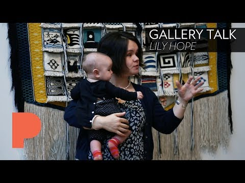 GALLERY TALK: Lily Hope - March 16, 2018