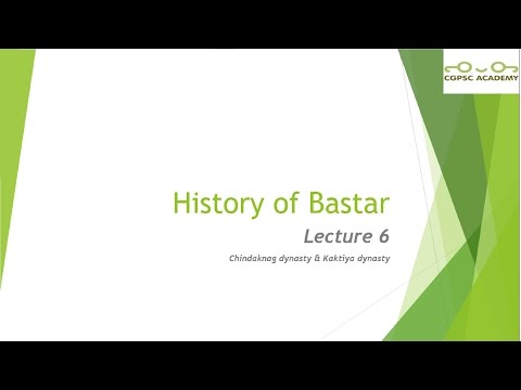 Lecture 6 : History of Bastar