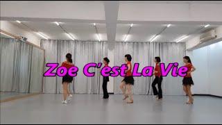 Zoe C'est La Vie -  Line dance…