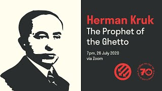 Herman Kruk: The Prophet of the Ghetto // Jewish Labour Bund Melbourne